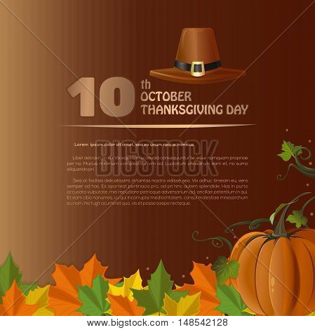 Design for Thanksgiving Day (Canada). Autumn 2016. 10th October. Celebratory background with pumpkin and fallen autumn leaves. Happy Thanksgiving. Vector illustration
