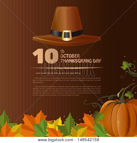 Thanksgiving Day design (Canada). 10th October. Autumn 2016. Thanksgiving background. Vector illustration with pumpkin fallen autumn leaves and pilgrim's hat