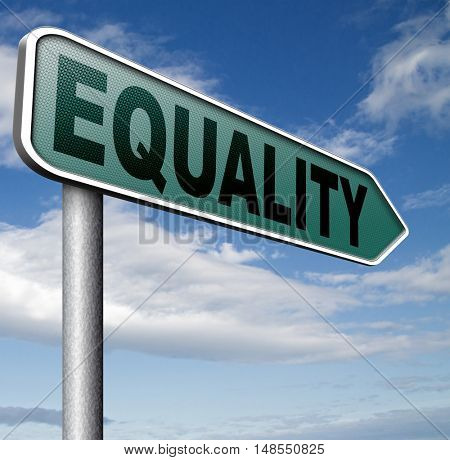 equality and solidarity everyone has  equal rights and opportunities no discrimination 3D, illustration