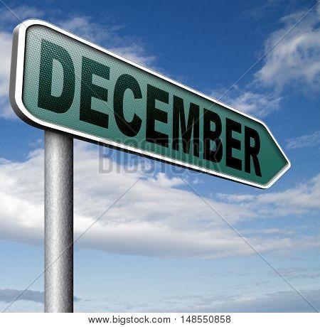December last month of the year winter season event calendar or next agenda schedule 3D, illustration