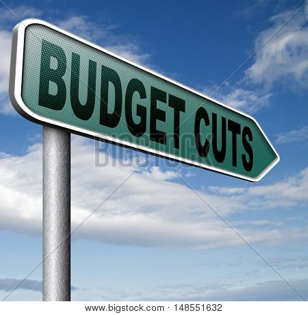 budget cuts reduce costs and cut spendings during crisis or economic recession 3D, illustration poster