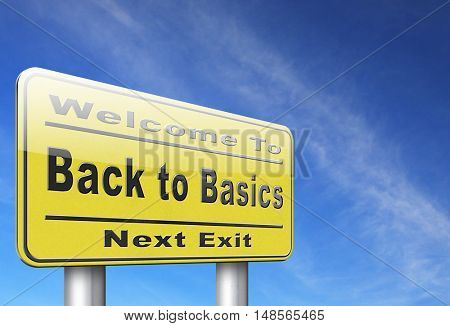 Back to basics to the beginning, keep it simple and basic primitive simplicity, road sign billboard. 3D, illustration