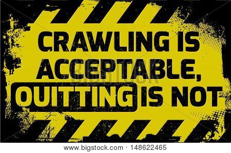 Crawling Is Acceptable Sign