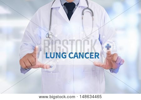 LUNG CANCER Medicine doctor hand working Doctor work hard