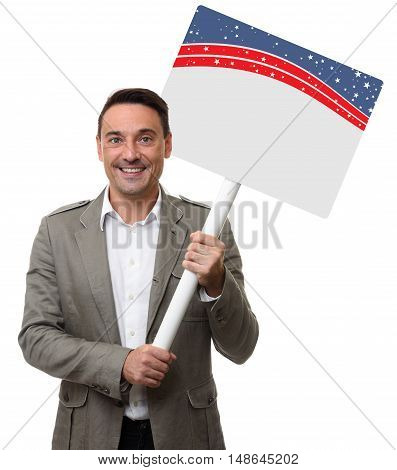 handsome man holding a blank placard. Isolated on white background. 4th of july concept