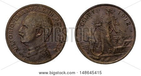 One 1 cent Lire Copper Coin 1912 Prora Vittorio Emanuele III Kingdom of Italy, Mint of rome, Italy on boat on front and Vittorio Emanuele III head on back, Savoy