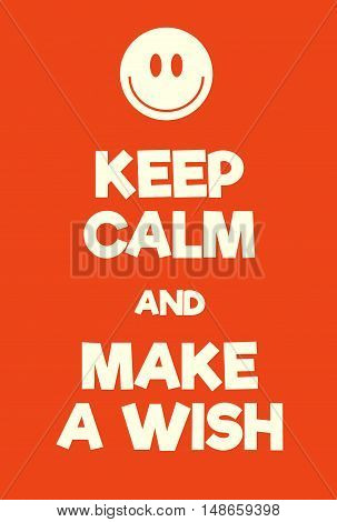 Keep Calm And Make A Wish Poster