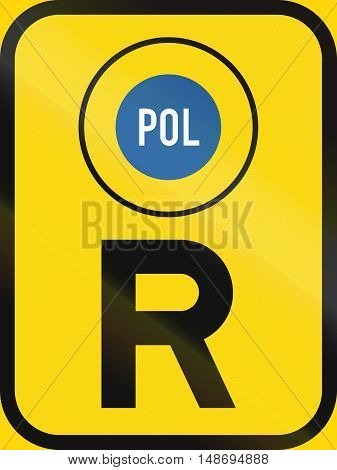 Temporary road sign used in the African country of Botswana - Reservation for police vehicles. poster
