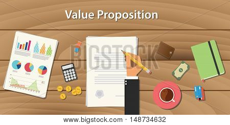 value proposition illustration concept with hand work on some paper document with graph chart and wooden table
