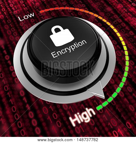 Rotary knob with the word encryption and a padlock turned to high on a red digital data stream background 3D illustration