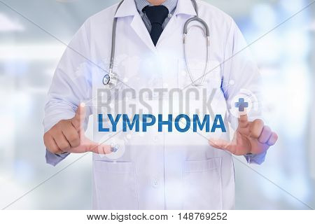 LYMPHOMA Medicine doctor hand working doctor work hard