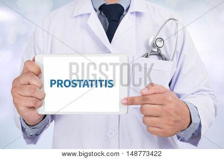 PROSTATITIS Doctor holding digital tablet doctor work to touch hand