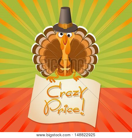 Thanksgiving Day sale illustration. Vector card with cute Turkey Birds and text Crazy Price.