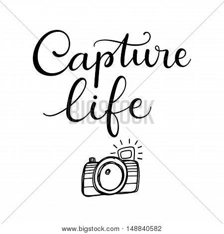 Printable art, Photographer gift, Capture life printable poster, Camera printable, Hand lettered print, Wall art decor, Typography art