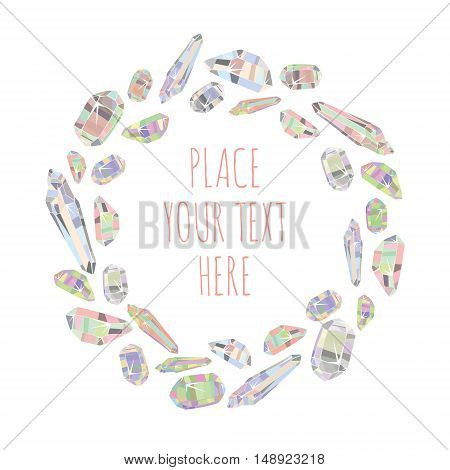 Vector cartoon doodle crystals circle frame background
