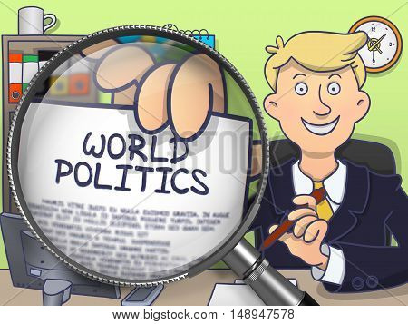 Businessman Sitting in Offiice and Showing Text on Paper World Politics. Closeup View through Magnifying Glass. Colored Modern Line Illustration in Doodle Style.