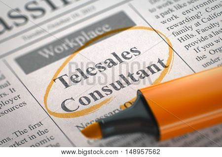 Telesales Consultant. Newspaper with the Advertisements and Classifieds Ads for Vacancy, Circled with a Orange Marker. Blurred Image with Selective focus. Hiring Concept. 3D.
