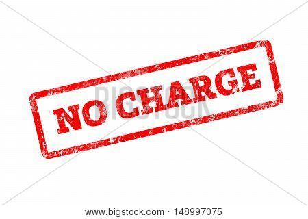 NO CHARGE written on red rubber stamp with grunge edges.