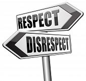 respect disrespect give and earn respectful a different and other opinion or view 3D, illustration poster