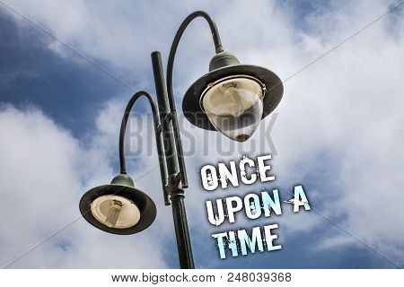 Text Sign Showing Once Open A Time. Conceptual Photo Telling Story Fairytale Story Historical Event