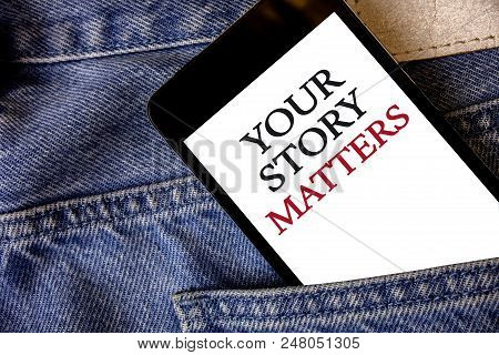 Conceptual Hand Writing Showing Your Story Matters. Business Photo Text Share Your Experience Diary