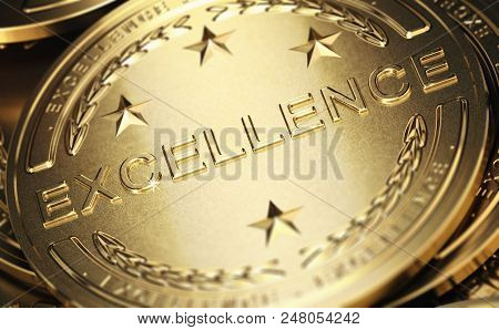 Close Up Of A Golden Medal With The Word Excellence Written In Relief. Concept Of Accomplishment. 3d