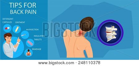 Tips For Back Pain. Treatment Of Cervical Spine. Doctor Advice On Back Pain. Recommendations For Tre