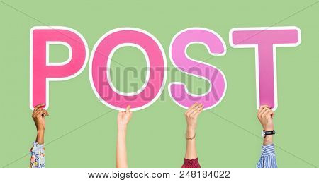 Diverse hands holding the word post