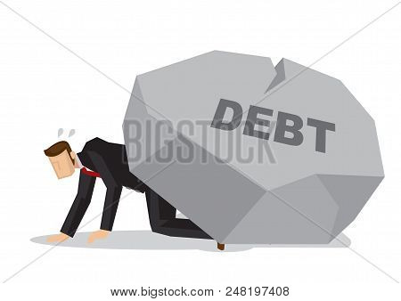 Tired Businessman Under A Giant Rock Title Debt. Corporate Business Crisis, Disaster, Misfortune Or