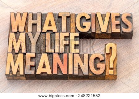 What gives my life meaning? A question in vintage letterpress wood type blocks