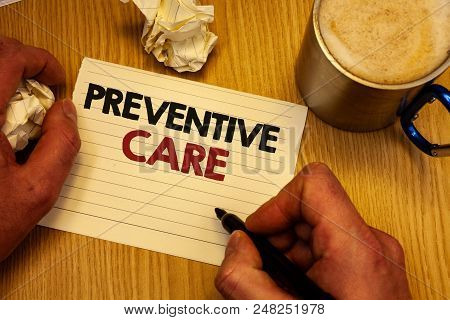 Handwriting Text Writing Preventive Care. Concept Meaning Health Prevention Diagnosis Tests Medical