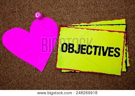 Text Sign Showing Objectives. Conceptual Photo Goals Planned To Be Achieved Desired Targets Company