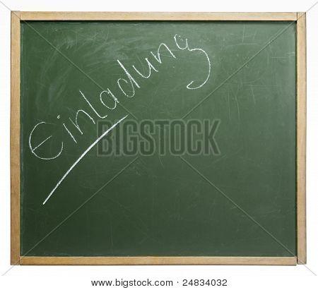 Blackboard With Einladung