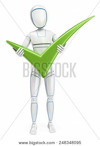 3d Futuristic Android Illustration. Humanoid Robot Standing With A Big Green Tick. Isolated White Ba