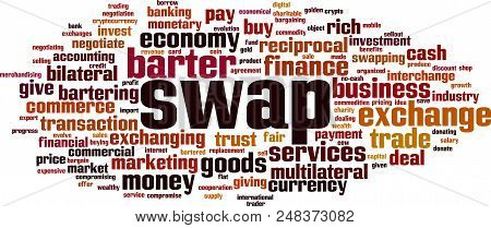 Swap Word Cloud Concept. Vector Illustration On White