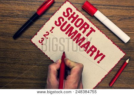 Handwriting Text Short Summary Motivational Call. Concept Meaning Brief Statement Of Main Points Cle