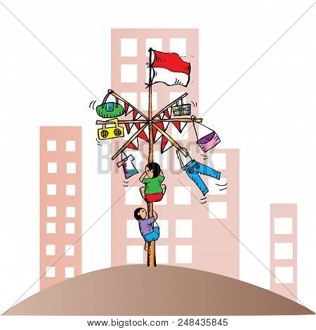Panjat Pinang, Pole Climbing. Indonesian Independence Day Tradition.