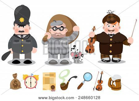 Set Of Cartoon Characters, Sherlock Holmes, Thief, Policeman. Vector Illustration On White Backgroun