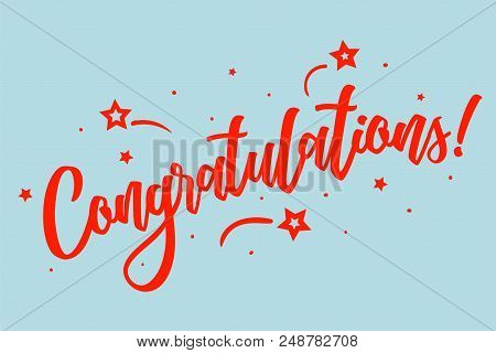 Congratulations, Congrats Card. Beautiful Greeting Scratched Calligraphy Red Text Word Stars. Hand D