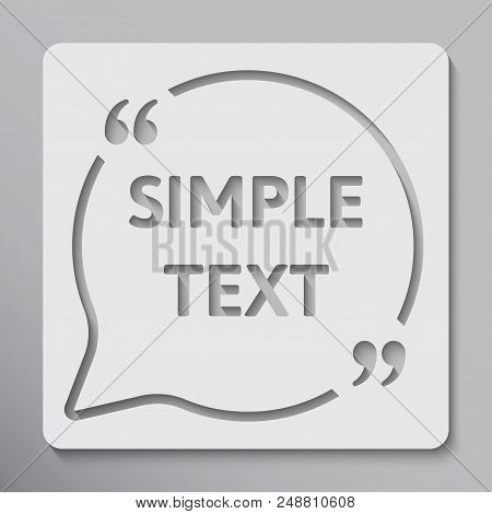 Vector Circle Speech Bubble Quote Blank Template. Empty Template. Template, Information Text. Bracke