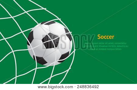 Realistic Detailed 3d Soccer Ball Hitting On Net Card Play Football Sport Game Goal Competition Win