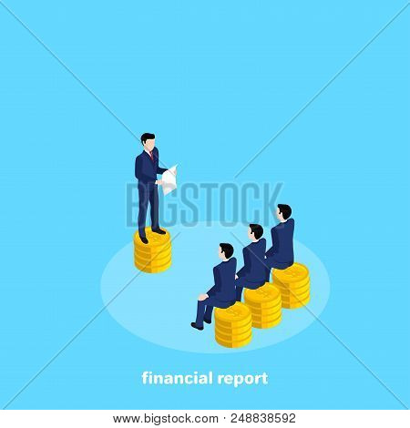 A Man In A Business Suit Reads Something From A Sheet Of Paper To Other Men Sitting On Piles Of Coin