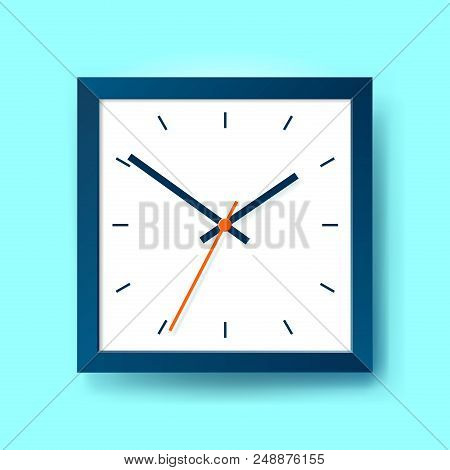 Simple Realistic Clock In Squre Blue Frame On Color Background. Watch On The Wall. Vector Design Obj