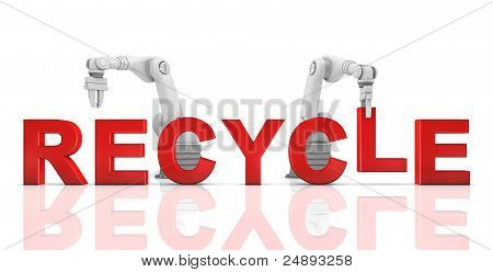 Industrial Robotic Arms Building Recycle Word