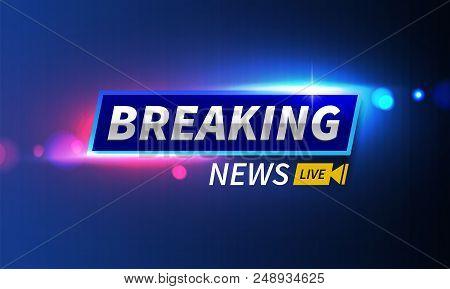 Stock Vector Illustration Logo Breaking News Live Banner. Police Lights Background, Bokeh, Breaking