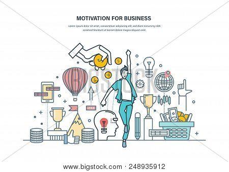 Motivation For Business. Achievement Of High Goals, Self-improvement, Leadership, Success In Busines