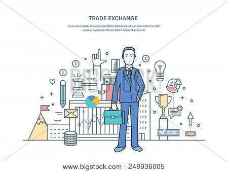 Businessman On Trade Exchange, Auctions, Foreign Exchange Market, Protection Of Trades, Growth Of Fi