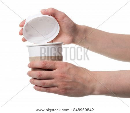 Women's Hands Open Lid Of Cup Of Coffee, Isolated On White
