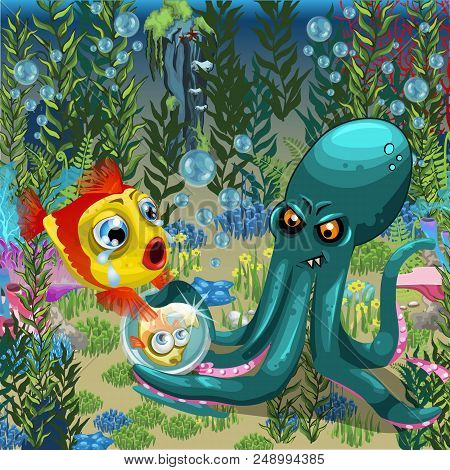 Evil Octopus Robs Fish Of Her Child. A Poster On The Theme Of The Inhabitants Of Seas And Oceans. Ve