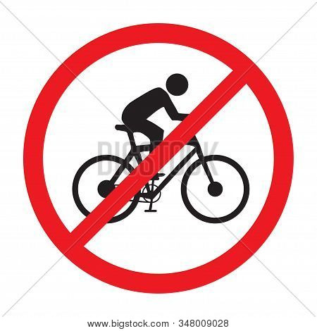 Prohibition Sign, No Riders Allowed, No Bicycles Allowed, No Bikes Sign